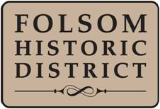 folsom historic district sign