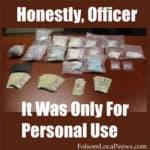 Folsom Drug Bust Nets Ten Pounds Of Narcotics